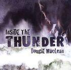 Inside the Thunder by Dougie MacLean (CD, Feb-2006, Celtic Corner)
