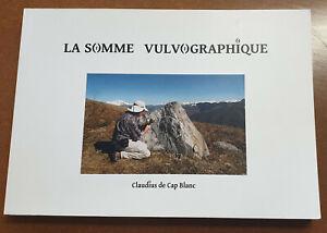 La somme vulvographique, Claudius de Cap Blanc