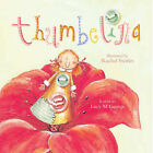 Thumbelina by Lucy M. George (Paperback, 2007)