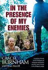 In the Presence of My Enemies by Gracia Burnham, Dean Merrill (Hardback, 2003)