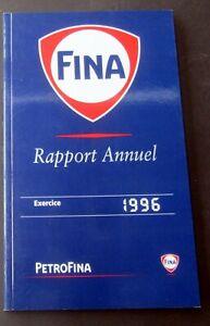 FINA-PETROFINA-RAPPORT-ANNULE-1996-AVEC-QUELQUES-ILLUSTRATIONS-BD-TBE