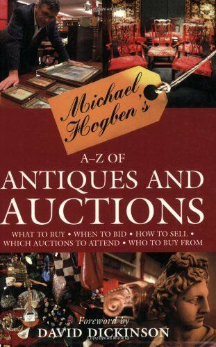 A Z Of Antiques And Auctions By Michael Hogben For Sale Online Ebay