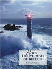 Rock Lighthouses of Britain by Christopher Nicholson (Paperback, 2015)