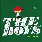The Boys by Jeff Newman (Hardback, 2010)