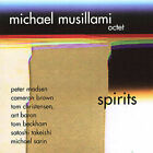 Spirits by Michael Musillami (CD, Sep-2004, Playscape)