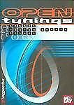 Open Tunings   Chords, Tuning Charts and Scales by Jan Mohr & Robert Klein