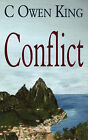Conflict by C Owen King (Paperback / softback, 2008)