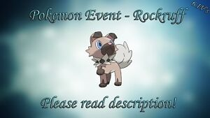 How to get own tempo rockruff after event