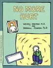 Grow No More Hurt a Child's Workbook About Recovering From Abuse 9780897930833