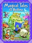 Magical Tales for Bedtime by Award Publications Ltd (Hardback, 2015)