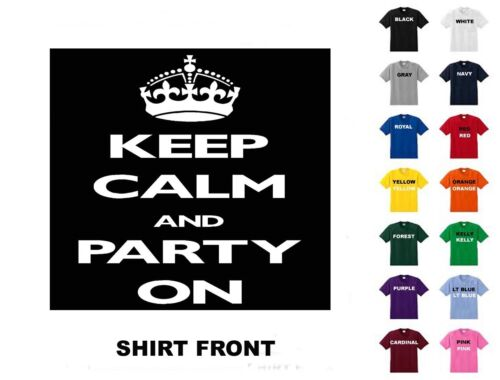 Free Shipping Keep Calm And Party On T-Shirt #61