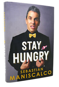 Sebastian Maniscalco STAY HUNGRY  1st Edition 1st Printing