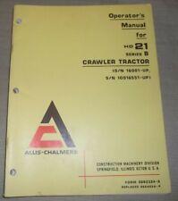 Allis Chalmers Hd 21b Tractor Dozer Operator Operation Amp Maintenance Manual Book