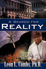 A Search for Reality by Leon L Combs (Paperback / softback, 2007)