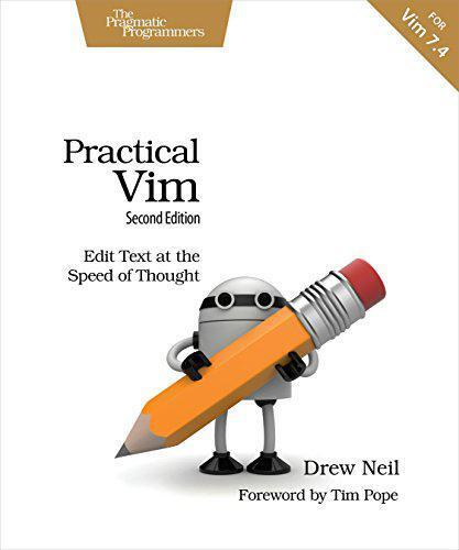 Pratique Vim ,Seconde Edition: Edit Texte At The Vitesse De Thought Drew Neil ,N