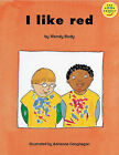 Our Play Cluster: I Like Red: Bk. 6: Beginner by Wendy Body (Paperback, 1997)