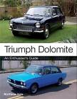 Triumph Dolomite: An Enthusiast's Guide by Matthew Vale (Paperback, 2015)