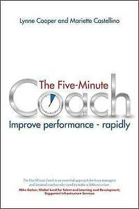 The-Five-Minute-Coach-Improve-Performance-Rapidly-by-Mariette-Castellino-Lyn