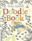 Peter Rabbit Doodle Book by Beatrix Potter (Paperback / softback, 2016)