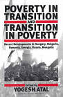 Poverty in Transition and Transition in Poverty: Recent Developments in Hungary, Bulgaria, Romania, Georgia, Russia and Mongolia by Berghahn Books, Incorporated (Hardback, 1999)