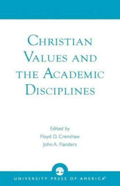 Christian Values And The Academic Disciplines