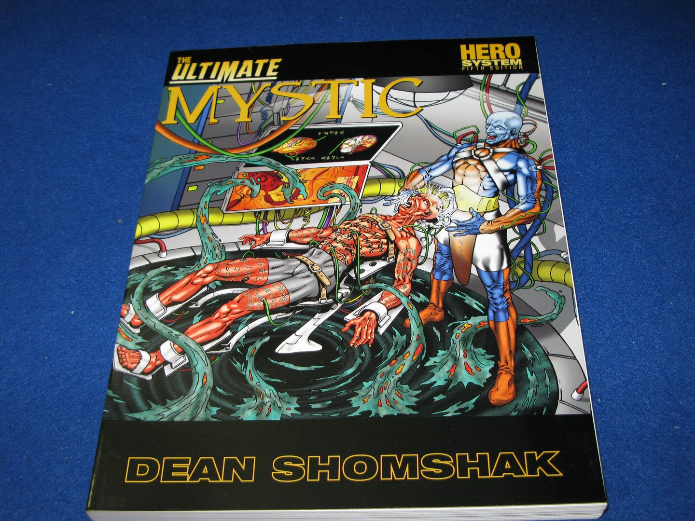 The Ultimate Mystic by Dean Shomshak