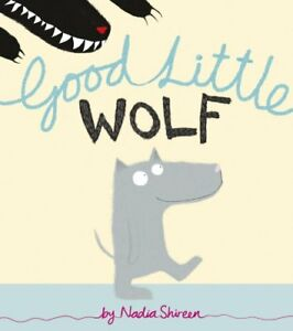 Good Little Wolf by Nadia Shireen  Paperback Book  9781780080017  NEW - Leicester, United Kingdom - Good Little Wolf by Nadia Shireen  Paperback Book  9781780080017  NEW - Leicester, United Kingdom