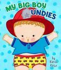 My Big Boy Undies by Karen Katz (Board book)