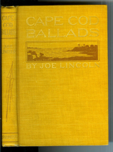 Cape Cod Ballads by Joe Lincoln 1902 1st Edition Nice Rare Antique Book! $