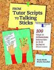 From Tutor Scripts to Talking Sticks: 100 Ways to Differentiate Instruction in K - 12 Classrooms by Paula Kluth, Sheila Danaher (Paperback, 2010)