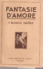FANTASIE D'AMORE V.BLASCO IBANEZ BIETTI (DA561)
