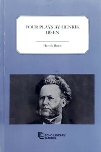 Four-Plays-by-Henrik-Ibsen-Echo-Library-Classics-ex-library-excellent-condition