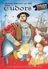 The Tudors: A Heroes History of by William Webb (Paperback, 2006)