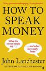 How to Speak Money by John Lanchester (Paperback, 2015)