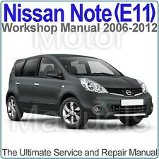 Nissan Note (E11) 2006 to 2012 Workshop, Service and Repair Manual on CD