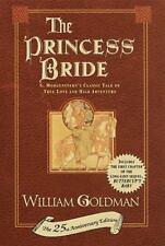 The Princess Bride: S. Morgenstern's Classic Tale of True Love and High Adventur