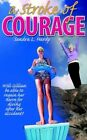 Stroke of Courage 9781420853094 by Sandra L. Hardy Paperback