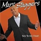 Marc Staggers - Key To My Heart (2011)