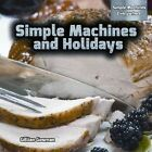 Simple Machines and Holidays by Gillian Gosman (Hardback, 2014)
