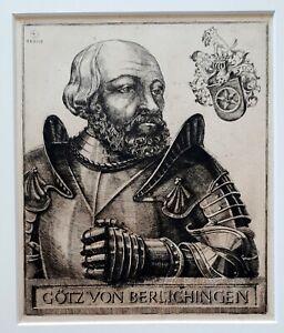 GOTZ-VON-BERLICHINGEN-1480-1562-Meisterhafte-Original-Radierung-19-Jahrhundert