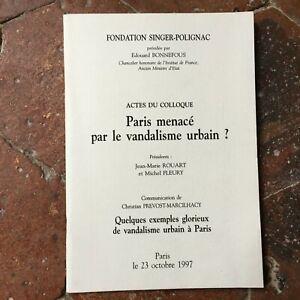 Colloque-PARIS-Menace-par-le-VANDALISME-URBAIN-Chr-Prevost-Marcilhacy-1997