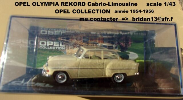 OPEL OLYMPIA REKORD Cabrio-Limousine  année 1954-1956  Opel Collection 1/43 Neuf