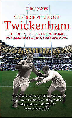 1 of 1 - The Secret Life of Twickenham: The Story of Rugby Union's Iconic Fortress, The P