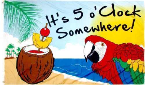 5X3 Its 5 OClock Somewhere Flag Banner Five O/'Clock Somewhere Pub Advertising