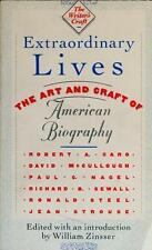 Extraordinary Lives: The Art and Craft of American Biography (The Writer's Craf