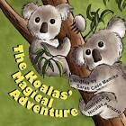The Koalas' Magical Adventure by Sarah Case Mamika (Paperback / softback, 2011)