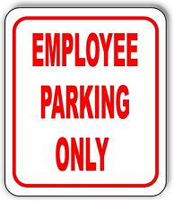 Employee Parking Only Sign Metal Outdoor Sign Parking Lot Sign Long Lasting