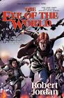 The Eye of the World: The Graphic Novel, Volume Four by Professor of Theatre Studies and Head of the School of Theatre Studies Robert Jordan, Chuck Dixon (Paperback / softback, 2015)