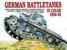 German Battle Tanks in Color by Horst Scheibert (Paperback, 2004)