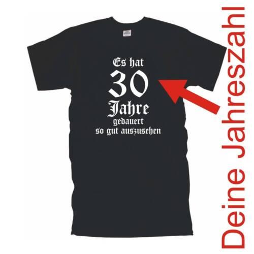 Il a souhaité 30 50 ans duré.. fsg001 anniversaire fun t-shirt 40